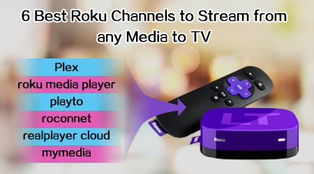 Stream Media to TV with Roku channels