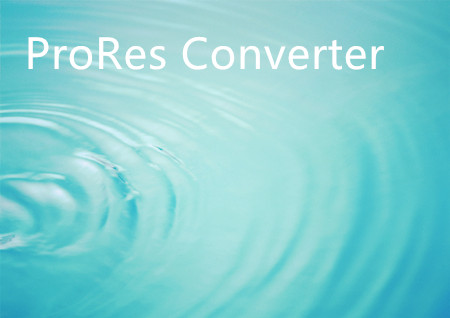 Top 5 Best ProRes Converter for Mac | Encode and Decode ProRes